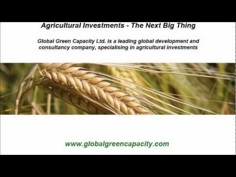 Agricultural Investments - The Next Big Thing