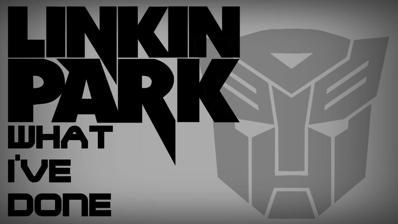 Linkin Park What I Ve Done Letra En Castellano Hd Youtube