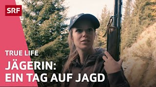 Jägerin: Jagen ist viel mehr als Tiere erschiessen   True Life   SRF Virus