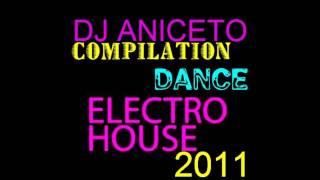 LA PIU' BELLA MUSICA DANCE DELL'ESTATE 2011 Vol.3 'DJ ANICETO' BEST HOUSE DANCE MUSIC SUMMER