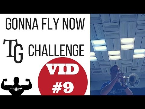 Gonna Fly Now - TG Trumpet Challenge Submission #9