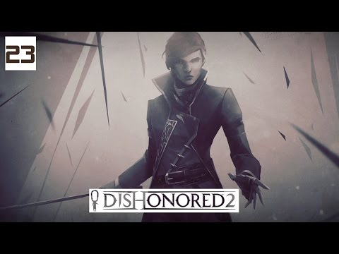 Dishonored 2 Gameplay Part 23 - The Burial - Lets Play Walkthrough Stealth PC