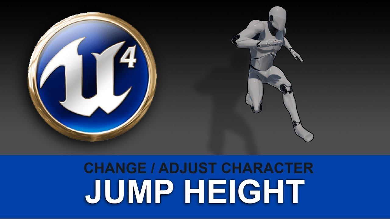 UE4 - How to change Character Jump Height in Unreal Engine 4