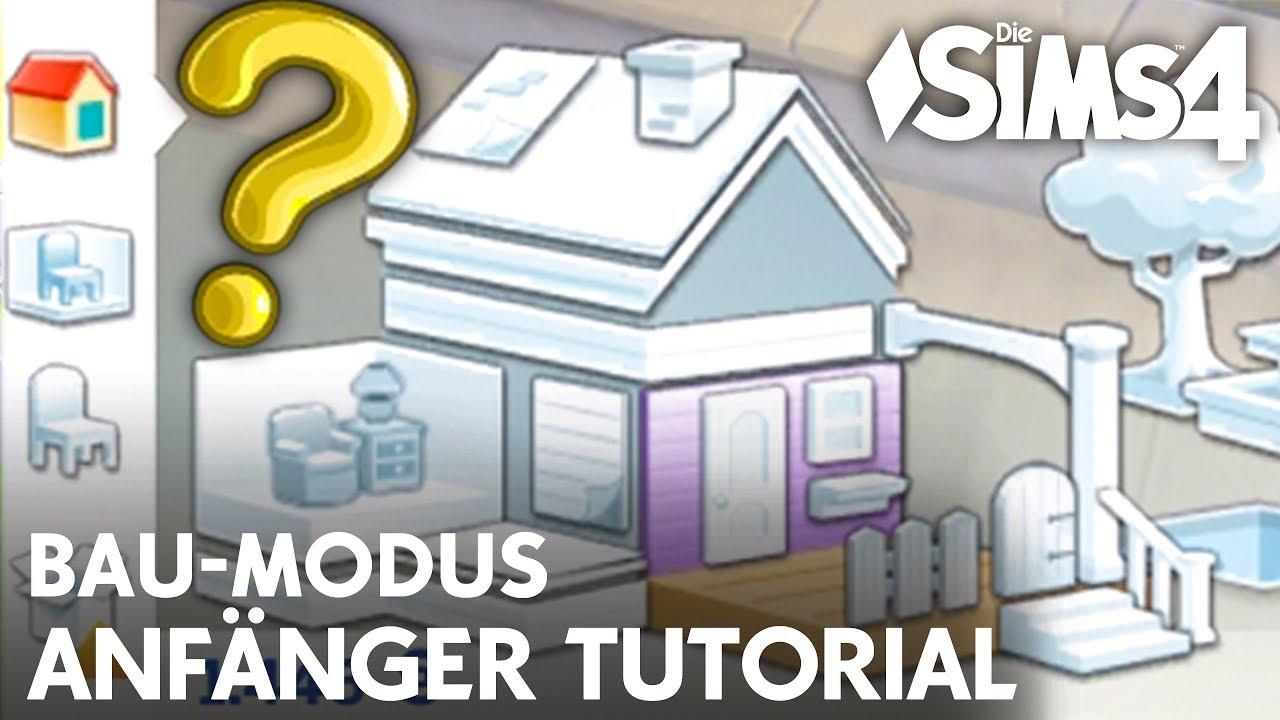Die Sims 4 Bau Modus Anfanger Tutorial Mit Tipps Tricks Zum