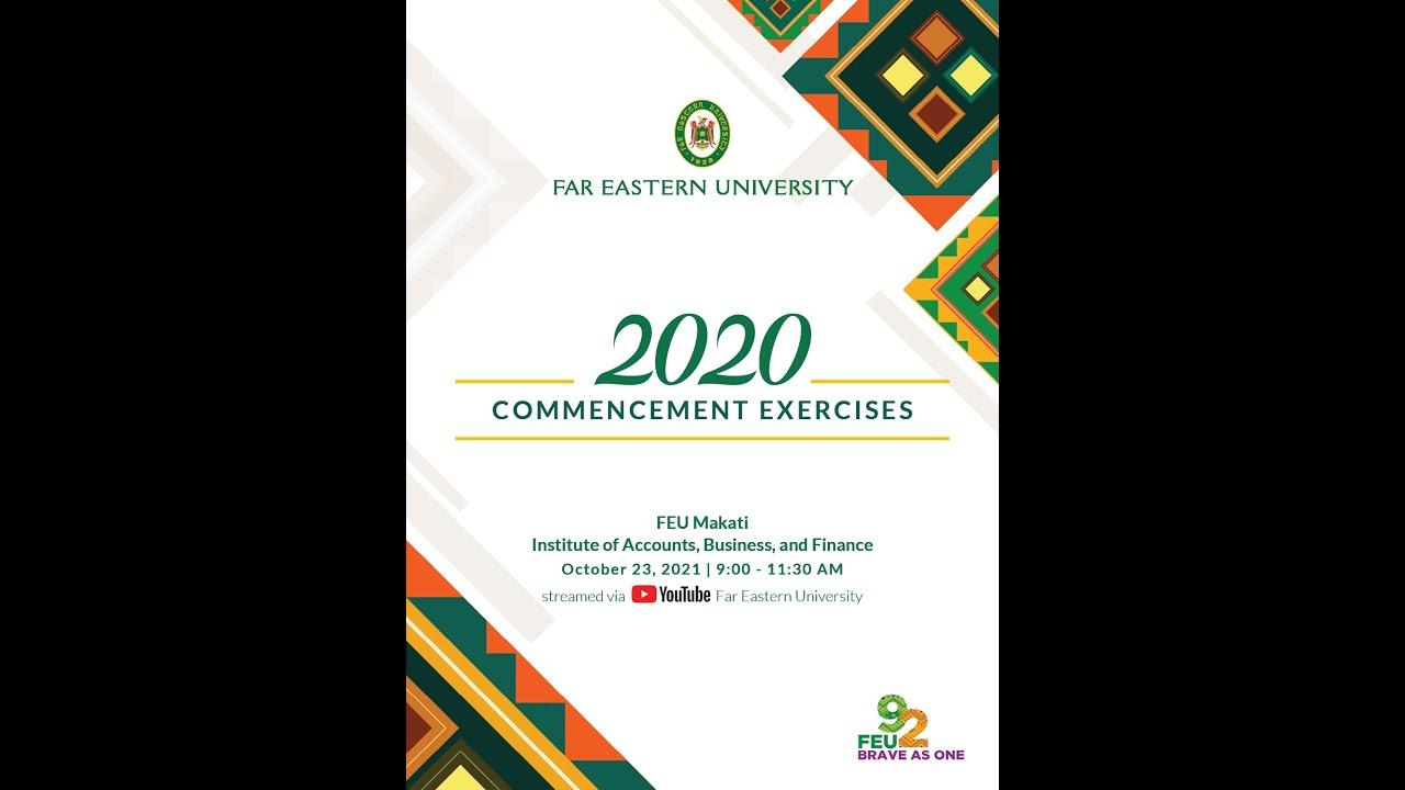 Download FEU 2020 Commencement Exercises (FEU Makati and IABF)