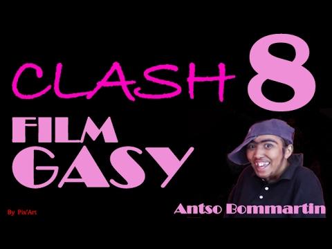 clash 8 FILM GASY