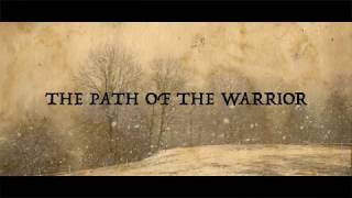 Warrior Path - The Path Of The Warrior [Official Lyric Video]