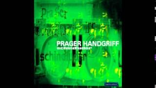 Prager Handgriff - Ein Augenblick