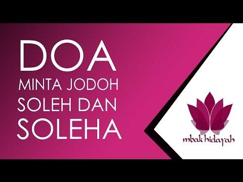 Doa Minta Jodoh Soleh dan Soleha