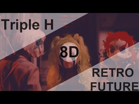 Triple H(트리플 H) - RETRO FUTURE [8D USE HEADPHONE] 🎧