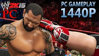 WWE 2K15 | PC Gameplay | 1440P / 2K