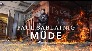 paul sablatnig - MÜDE (official 4K video) (prod.by @ProdByDeeMarc)
