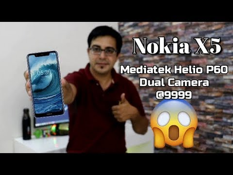 Nokia X5 Launched @9999/- INR Only I Mediatek Helio P60,Dual Camera in Budget Price I Hindi