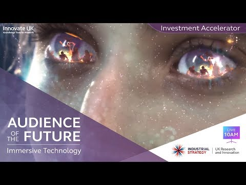 ISCF Audience of the Future - Immersive Technology Investment Accelerator