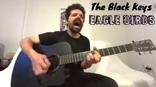 Eagle Birds - The Black Keys [Acoustic Cover by Joel Goguen]