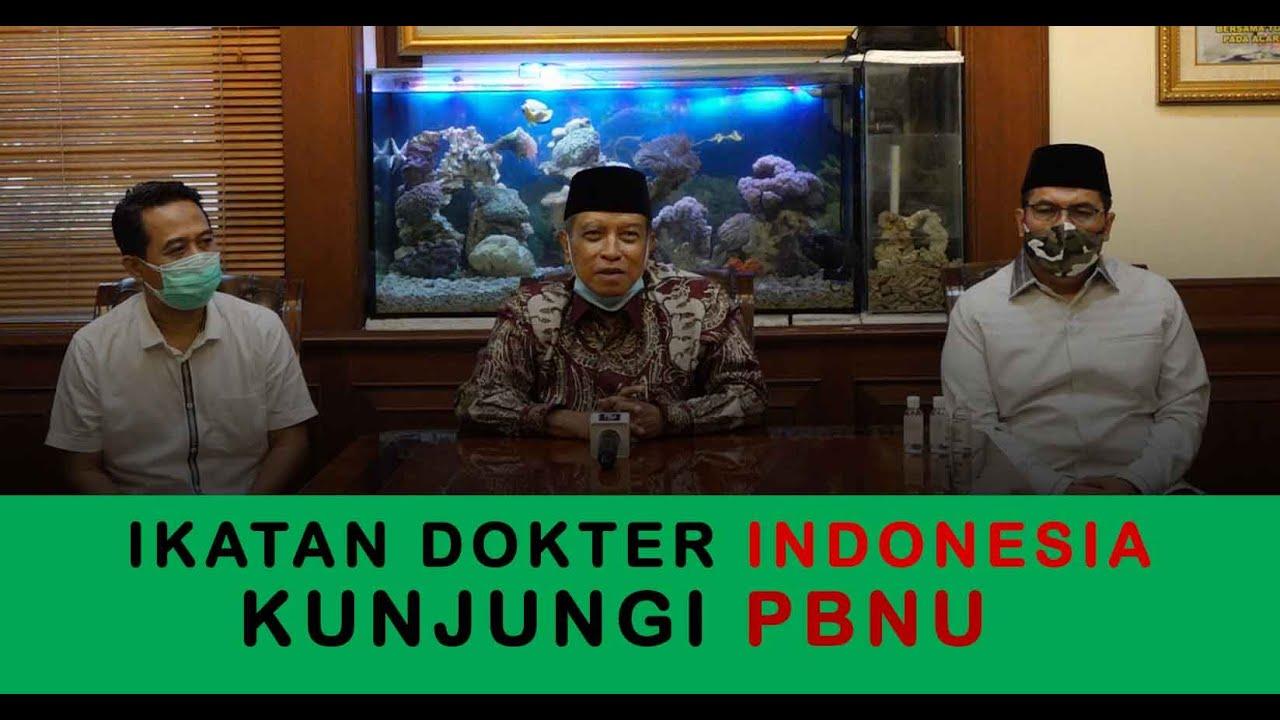 ROMBONGAN IKATAN DOKTER INDONESIA (IDI) KE PBNU. ADA APA?