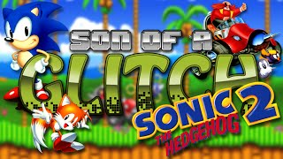 Sonic The Hedgehog 2 Glitches - Son Of A Glitch - Episode 33
