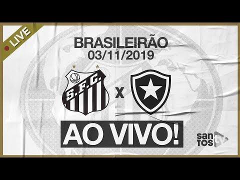 AO VIVO: SANTOS 4 X 1 BOTAFOGO | PRÉ-JOGO E NARRAÇÃO | BRASILEIRÃO (03/11/19)