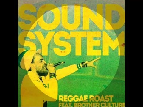 Brother Culture  & Reggae Roast  - Soundsystem (RMX  2016 Dj Madd)