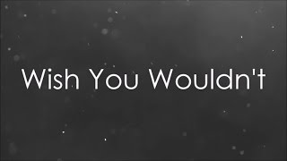 NF // Wish You Wouldn't Lyric Video