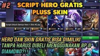 Update!! Script Unlock Semua Hero + Skin Mobile Legends   Tanpa Harus Beli Menggunakan BP/Diamond