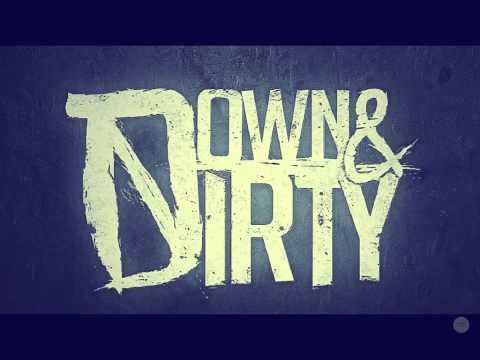 Down & Dirty - Promise HD