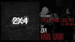 2X4 - Struck Down, Cast Out (Feat. James Mislow)