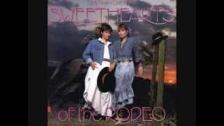 So Sad(To Watch Good Love Go Bad) Sweet Hearts of The Rodeo