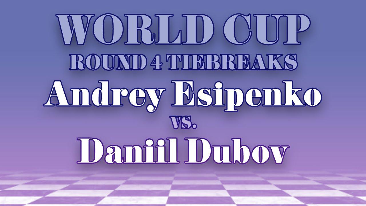 Andrey Esipenko vs Daniil Dubov