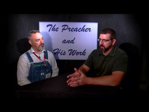 Preacher and His Work - PTP Edition - Paul Mays pt. 1