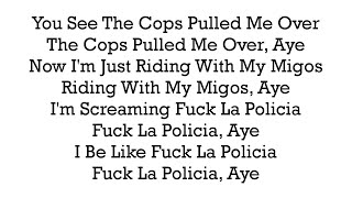 Kap G - Fuck La Policia (FLP) (With Lyrics On Screen)