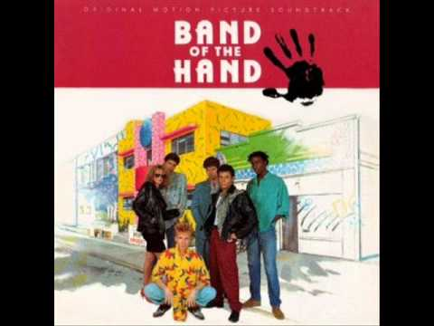 Band of The Hand - Turn It on