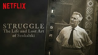 STRUGGLE: THE LIFE AND LOST ART OF SZUKALSKI (2018) Official Trailer HD Documentary Movie