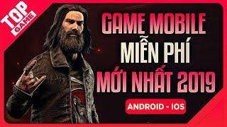 [Topgame] Top Game Mobile FREE Mới Cho Bạn Bấm Màn Hình Mỏi Tay Thì Thôi