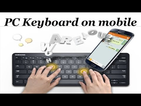 How To Use Pc Keyboard On Mobile Without Otg Cable
