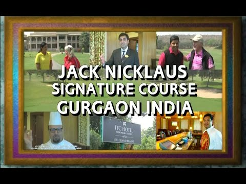 JACK NICKLAUS' THE CLASSIC GOLF AND COUNTRY CLUB, GURGAON, INDIA