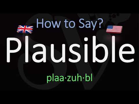 How to Pronounce Plausible? (CORRECTLY) Meaning & Pronunciation