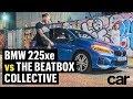 BMW 225XE vs THE BEATBOX COLLECTIVE | CAR