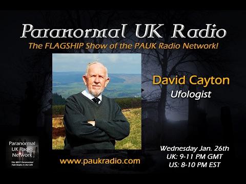 Paranormal UK Radio Show - UFO Researcher David Cayton