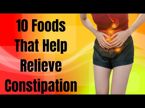 10 Foods That Help Relieve Constipation