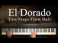El Dorado By Two Steps From Hell Piano mp3