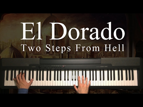 El Dorado by Two Steps From Hell (Piano)