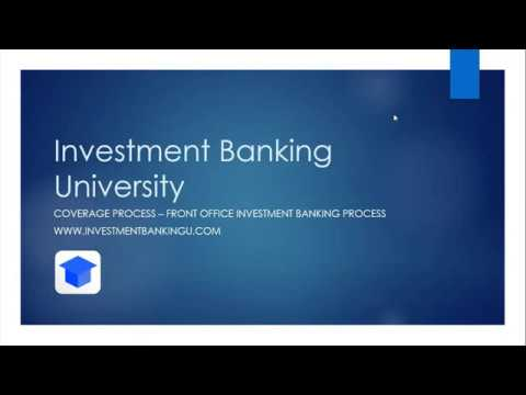 coverage-process---front-office-investment-banking-process---investment-banking-university
