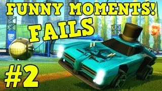 ROCKET LEAGUE FAILS & Funny Moments #2! (Funny Gameplay Compilation)