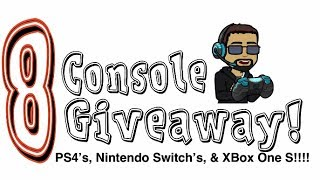 8 Console Giveaway!1 Ends 7 Days! Super Smash Bros Ultimate Stream:PS4, Xbox Ones S, Nintendo Switch