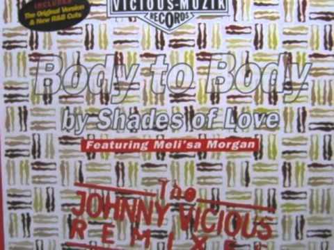 Body 2 Body   Johnny Vicious House Mix