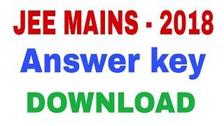 JEE Mains 2018 Answer key Download|| in Telugu|| IIT - JEE Mains 2018 Answer key Download