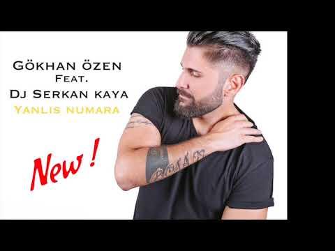 Gökhan Özen feat. Dj Serkan Kaya -Yanlis numara