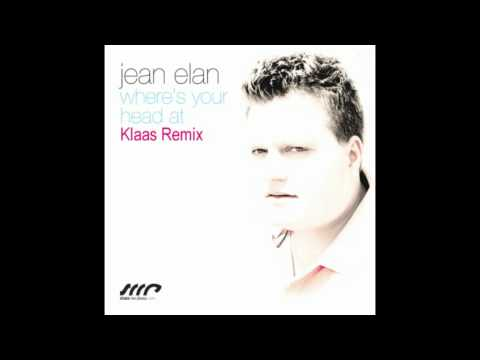 Jean Elan - Where's Your Head At (Klaas Remix) OFFICIAL