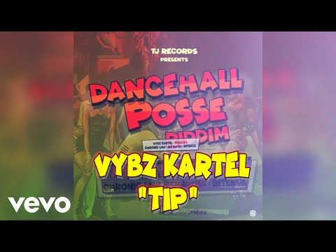 Vybz Kartel - TIP (Official Audio)